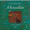- FELLINGER KÁROLY - A KINCSESLÁDA
