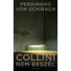 Ferdinand von Schirach Collini nem beszél
