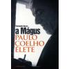 Fernando Morais A MÁGUS - PAULO COELHO ÉLETE