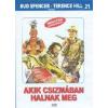 FILM - Akik Csizmában Halnak Meg DVD