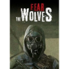 Focus Home Interactive Fear The Wolves (PC - Steam Digitális termékkulcs)