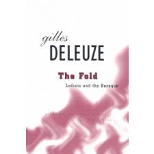 Fold: Leibniz and the Baroque – Gilles Deleuze, Tom Conley idegen nyelvű könyv