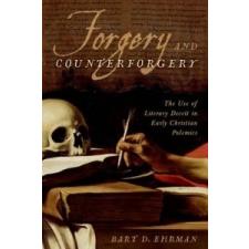Forgery and Counter-forgery – Bart D. Ehrman idegen nyelvű könyv