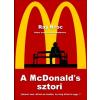 Fornebu Könyvek Ray Kroc: A McDonald's sztori