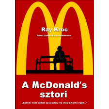 Fornebu Könyvek Ray Kroc: A McDonald's sztori gazdaság, üzlet