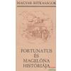 Fortunatus és Magelóna históriája