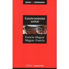 Francoise Kerndter, Fritz, dr. Kerndter, Pálfy Mihály FRANCIA-MAGYAR, MAGYAR-FRANCIA GASZTRONÓMIAI SZÓTÁR gasztronómia