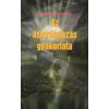 Fraternitas Mercurii Hermetis AZ ASZTRÁLUTAZÁS GYAKORLATA