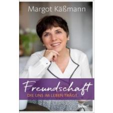 Freundschaft, die uns im Leben trägt – Margot Käßmann idegen nyelvű könyv