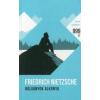 Friedrich Nietzsche Bálványok alkonya