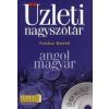 Futász Dezső ANGOL-MAGYAR ÜZLETI NAGYSZÓTÁR - CD-ROM MELLÉKLETTEL