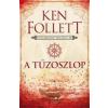 Gabo Könyvkiadó Ken Follett-A tűzoszlop (Új példány, megvásárolható, de nem kölcsönözhető!)