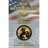 Gabo Könyvkiadó Thomas Koloniar - Scott McEwen: Elit mesterlövész - A mesterlövész és a Farkas