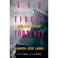 Gabo Tíz tibeti történet életmód, egészség