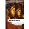 Gánti Bence A BUDDHIZMUS - LÉLEKTANA, SPIRITUALITÁSA, IRÁNYZATAI