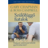 Gary Chapman, Ross, dr. Campbell Szülőfüggő fiatalok
