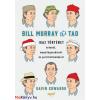 Gavin Edwards Bill Murray és a TAO