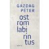 Gazdag Péter GAZDAG PÉTER - OSTROMLABIRINTUS