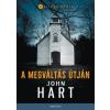 General Press Kiadó John Hart: A megváltás útján