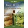 General Press Kiadó Karen Hawkins: A veszély vonzásában