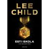 General Press Kiadó Lee Child: Esti iskola