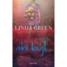 General Press Kiadó Linda Green - Aki bújt... (Új példány, megvásárolható, de nem kölcsönözhető!) irodalom