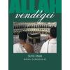 Geopen Kiadó Allah vendégei - Mekkai zarándoklat