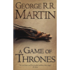 George R. R. Martin A GAME OF THRONES - A SONG OF ICE & FIRE, BK 1