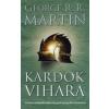 George R. R. Martin Kardok vihara (javított kiadás)