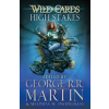 George R. R. Martin Wild Cards - High Stakes