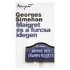 Georges Simenon MAIGRET ÉS A FURCSA IDEGEN