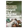 Georges Simenon Maigret és a pikárdiai gyilkosságok