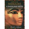 Gerald Messadié A diadalmas Széth