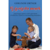 Gerlinde Ortner ÚJ GYÓGYÍTÓ MESÉK