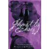 Ghostly Echoes – William Ritter