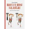 Gianni Rodari Marco és Mirkó kalandjai