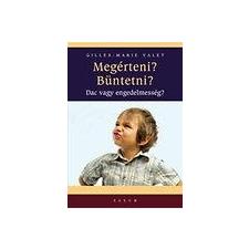 Gilles-Maria Valet VALET, GILLES-MARIE - MEGÉRTENI? BÜNTETNI? - DAC VAGY ENGEDELMESSÉG? ajándékkönyv