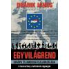 Gold Book Drábik János: Egyvilágrend - Európa és Amerika iszlamizálása - A keresztény civilizáció végnapjai