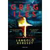 Greg Iles Lángoló kereszt