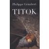 Grimbert, Philippe TITOK