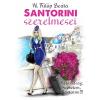 Gyémántfelhő Kiadó N. Fülöp Beáta: Santorini szerelmesei
