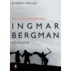 Györffy Miklós MÁGIA ÉS MESTERSÉG - INGMAR BERGMAN MŰVÉSZETE