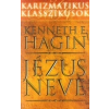 - Hagin, Kenneth E. Jézus neve