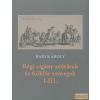 Hagyományok Háza Régi cigány szótárak és folklór szövegek I-III.