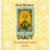 Hajo Banzhaf TAROT - MINDENNAPI MÁGIA