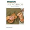 HAL LEONARD Ukulele Aerobics: For All Levels - Beginner To Advanced