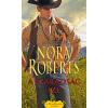 Harlequin Magyarország Nora Roberts: A szabadság íze - A MacKade fivérek 3.