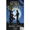 Harlequin Magyarország Nora Roberts: Acélos rózsa - A Hold árnyéka 3.