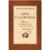 Harmat Kiadó Alister McGrath: Ebéd C.S. Lewisszal - Elképzelt beszélgetések az élet nagy kérdéseiről