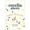 HarperCollins Publishers Cecelia Ahern: The Marble Collector